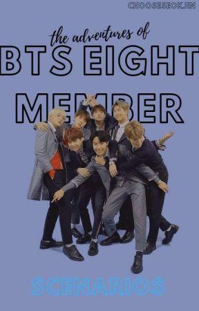 The Adventures Of BTS' Eight Member:  SCENARIOS {Requests Open} by ChooseSeokjin