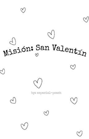Misión: San Valentín by danny-peach