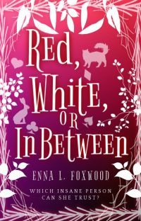 Red, White, or In Between (semi-editing) cover