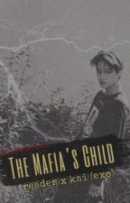 The Mafia's Child ✿ [EDITING/WRITING STILL] by kookiebleh15