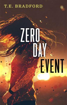 ZERO DAY EVENT by TE_Bradford