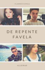 De Repente Favela by SeravatA