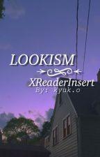 Lookism ⇥ Reader Insert by kyuk-o