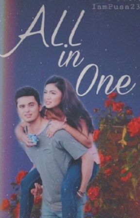 Book 1: All in One (JaDine) by IamPusa23