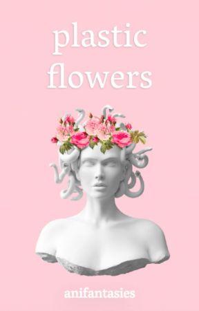 plastic flowers by anifantasies