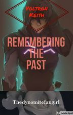 Remembering the Past- Voltron Keith by Thedynomitefangirl