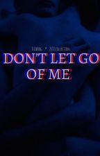 Don't Let Go Of Me [ Jasper Hale ] by tuiboog