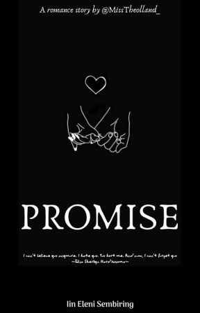 Promise by MissTheolland_