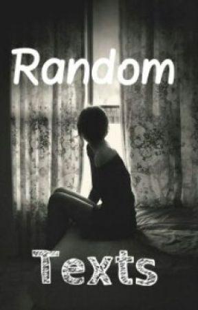 Random Texts by Ana_Horan27