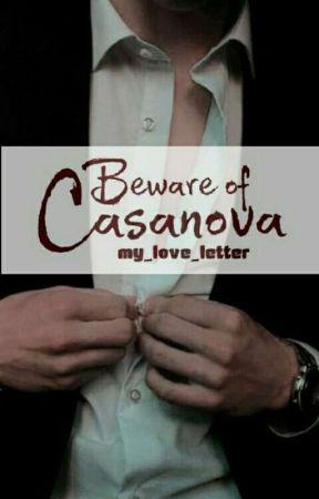 Beware of Casanova by my_love_letter