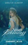 Gangster Academy: Nerd Princess cover