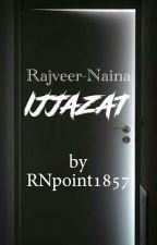 Rajveer-Naina Ijjazat द्वारा RNpoint1857