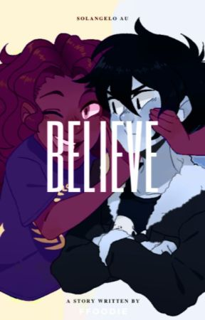 Believe (Hiatus) by ffoodie