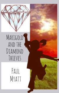 Marigold and the Diamond Thieves cover