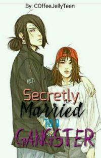 Secretly Married To  A GANGSTER  cover