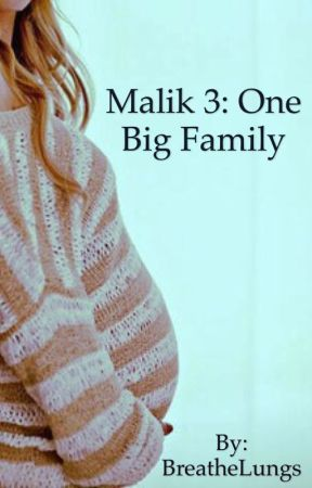 Malik 3: One Big Family by BreatheLungs