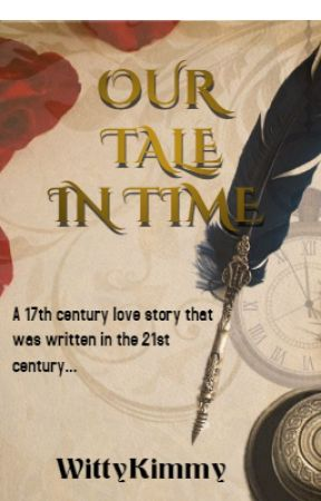 Our Tale in Time by WittyKimmy
