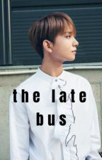 the late bus  |  joshua hong  by taelongassride