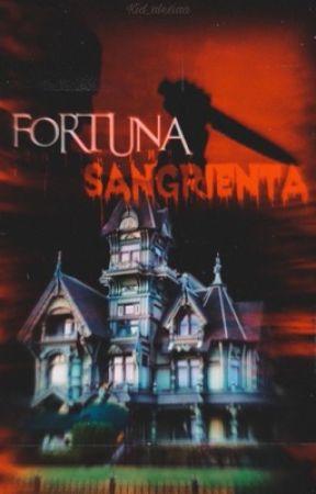 Fortuna Sangrienta  by kid_alexiaa