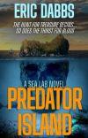 PREDATOR ISLAND (Sea Lab Book 2) cover