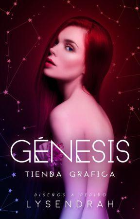 Génesis || Tienda gráfica by Lysendrah