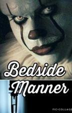 Bedside Manner | Pennywise [Complete]  by lydiapalmer221b