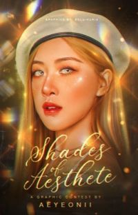 shades of aesthete。graphic contest cover