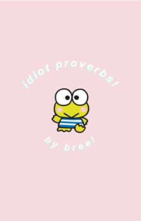 idiot proverbs! // moba! by cemeteryblooms