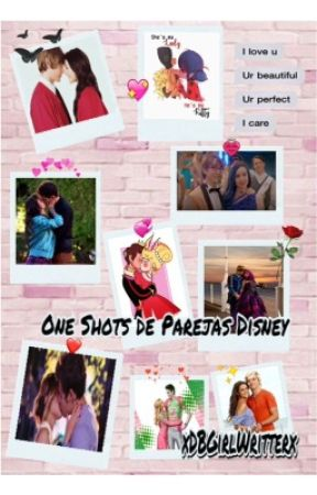 One Shots de Parejas Disney by xDBGirlWritterx