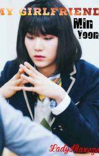 My Girlfriend | Min Yoongi by LittleAizek