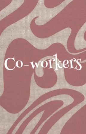 co-workers | e.d by awarethan