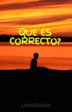 QUE ES CORRECTO? by blumengarcia3