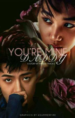 You're Mine Daddy    SeKai [Discontinued] by justbemine09-