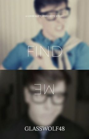 Find Me! Logicality/Prinxiety by GlassWolf48