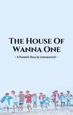 The House Of Wanna One // Panwink by Leenaeunreal