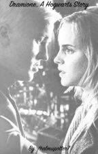 Dramione, A Hogwarts Story by almupotter7