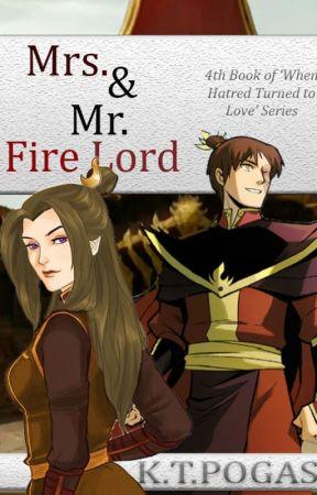 Mrs. & Mr. Fire Lord (ATLA Zuko x OC fanfic) by koulakoukoula