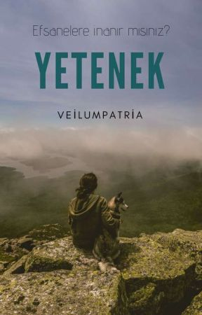 Yetenek by veilumpatria