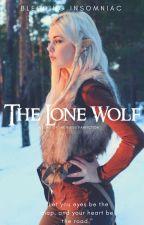 The Lone Wolf ~ An Aragorn Love story by Bleeding_Insomniac