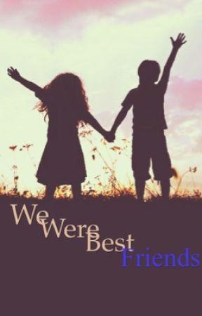 We were Best Friends by SheilaRice1