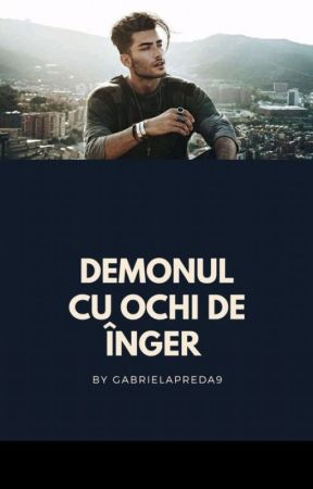 Demonul cu ochi de înger by GabrielaPreda9