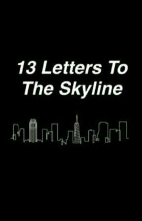 13 Letters To The Skyline [Brallon] by natasha_romanovax