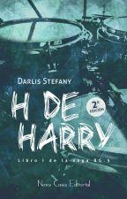 H de Harry (BG.5 libro #1) Disponible en Librerías. de darlis_steff