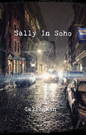 Sally In Soho by GallonMan