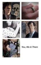 You, Me & Them by WestwoodsDevil