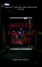 Driver for the Night - The 100 - a vampire drabble by VeritastheFerox