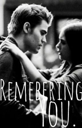 Remembering you~Stelena by annashaaw