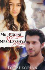Mr. Ragini Kapoor & Mrs. Lakshya Khanna (Under editing - Completed)  by Sukorian