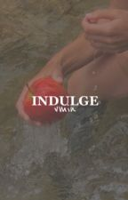 VMIN / INDULGE  by VENUSHONEY