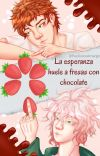 La esperanza huele a fresas con chocolate //Komahina// cover